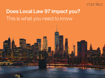 Orange background with New York skyline in the front. White text at the top reading 'Does Local Law 97 impact you? This is what you need to know'